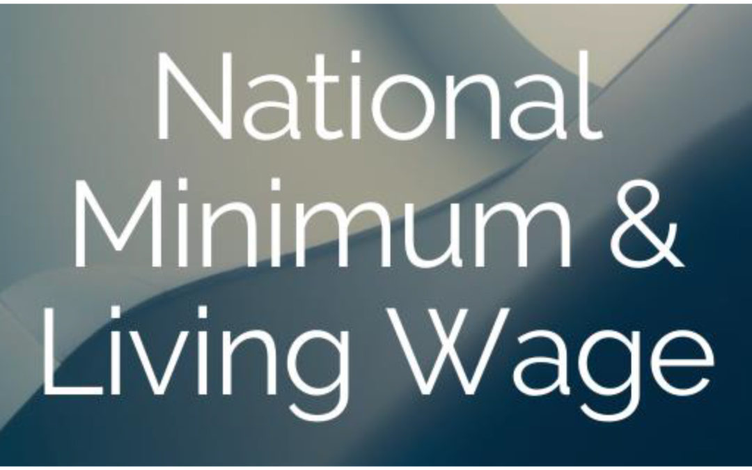 National Minimum & Living Wage